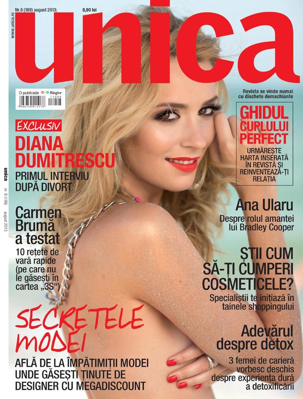 Revista Unica ~~ Coperta: Diana Dumitrescu ~~ August 2013