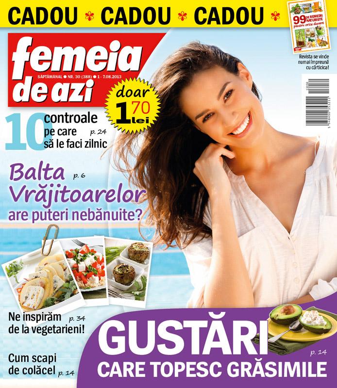 Femeia de azi ~~ Cadou: carticica 99 de remedii naturiste pentru orice durere ~~ 1 August 2013
