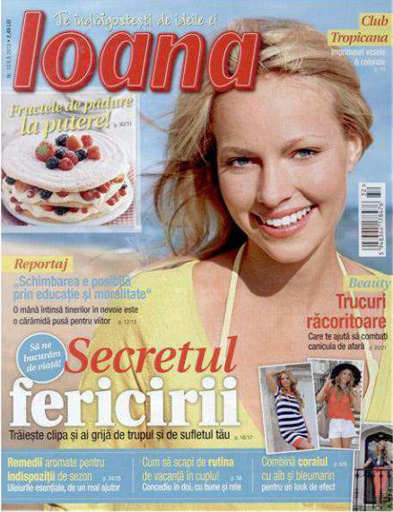 Revista Ioana ~~ Secretul fericirii ~~ 8 August 2013