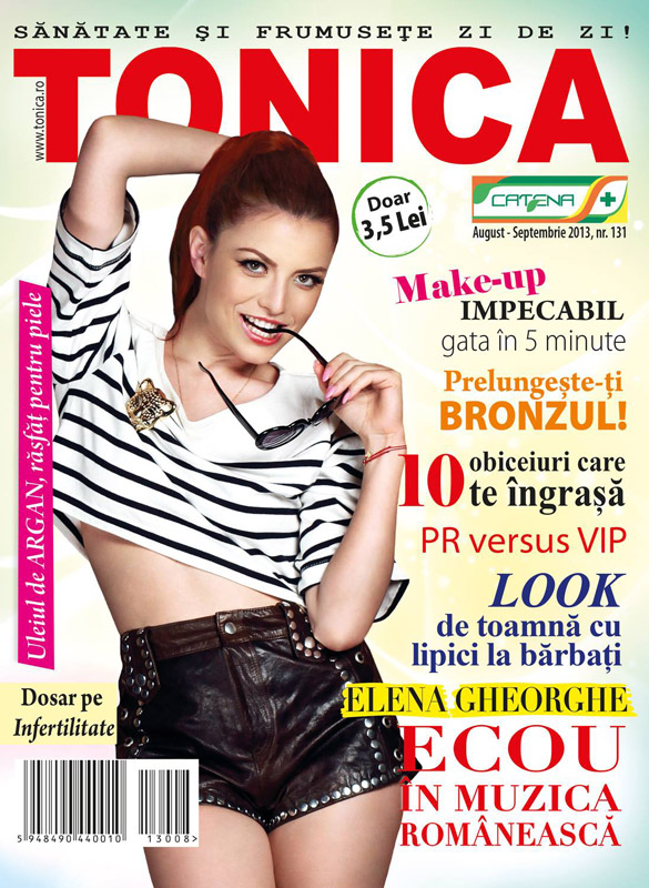 TONICA ~~ Coperta: Elena Gheorghe ~~ August-Septembrie 2013