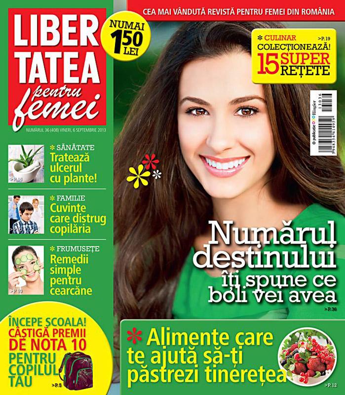 Revista Libertatea pentru femei ~~ Numarul destinului iti spune ce boli vei avea ~~ 6 Septembrie 2013