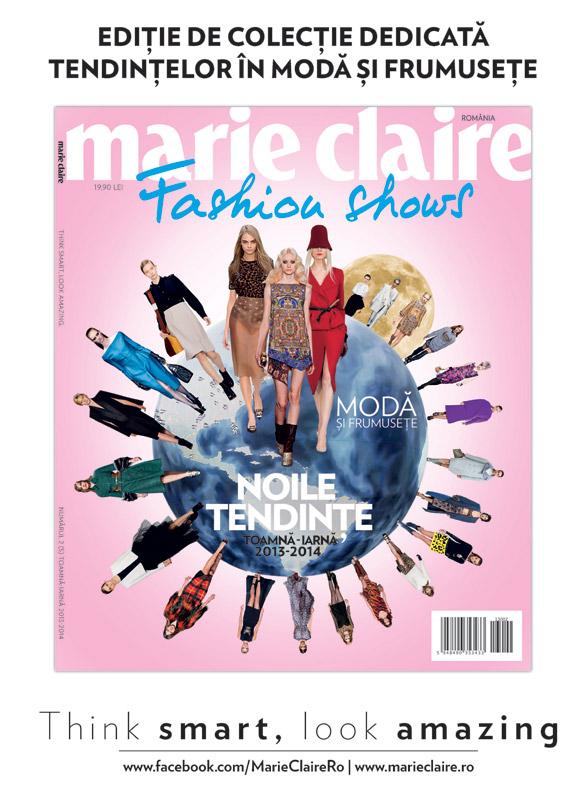 Marie Claire Fashion Shows ~~ Noile tendinte in moda si frumusete ~~ Toamna-Iarna 2013-2014