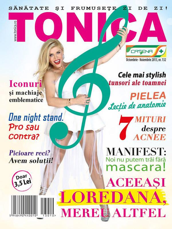 Tonica ~~ Coperta: Loredana Groza ~~ Octombrie-Noiembrie 2013