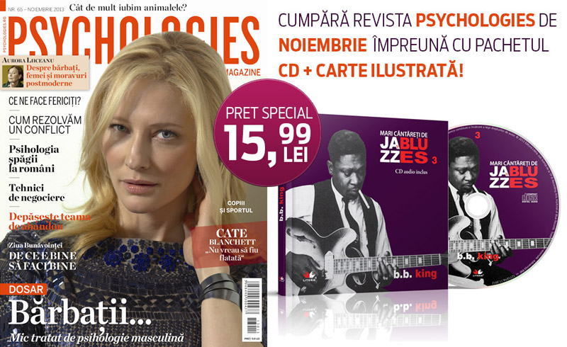 Promo pentru revista Psychologies Romania, editia Noiembrie 2013