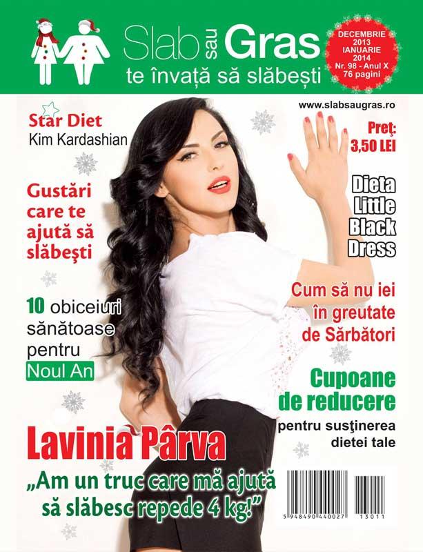 Slab sau gras ~~ Coperta: Lavinia Parva ~~ Decembrie 2013 - Ianuarie 2014