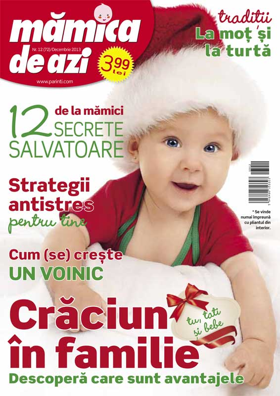 Revista MAMICA DE AZI ~~ Craciun in familie ~~ Decembrie 2013