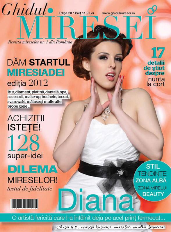 Ghidul Miresei ~~ Coperta: Diana Bisinicu ~~ numarul 20/2012 ~~ Pret: 11,90 lei