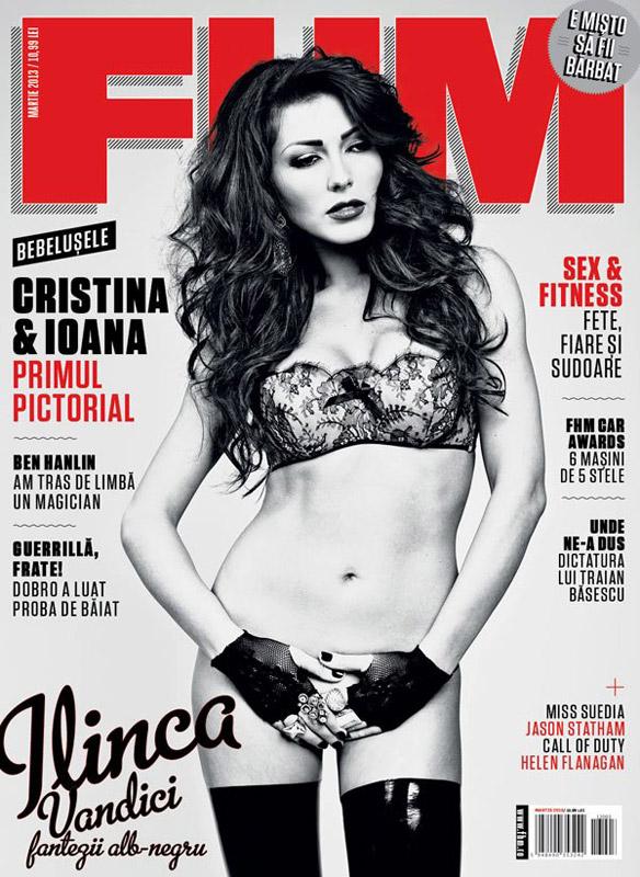 FHM Romania ~~ Coperta: Ilinca Vandici ~~ Martie 2013 ~~ Pret: 10,90 lei