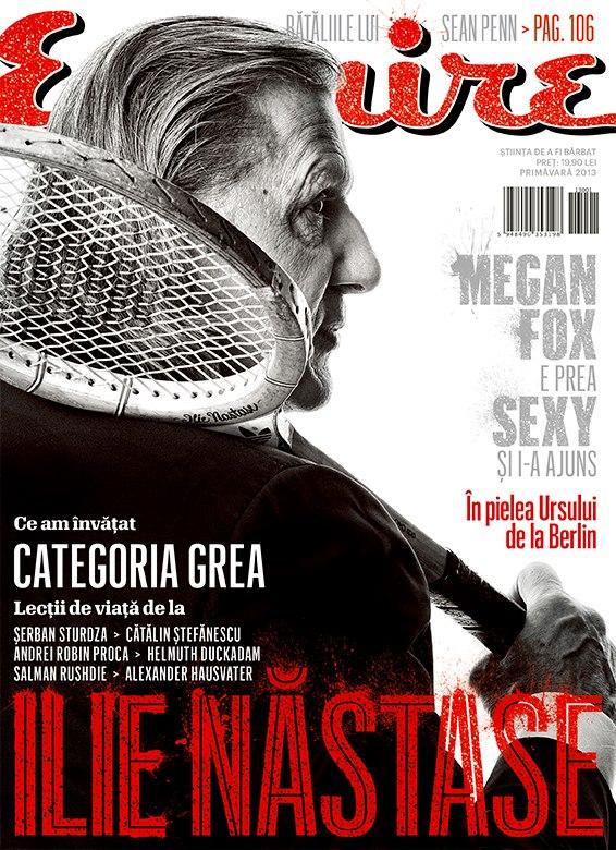 Esquire Romania ~~ Coperta: Ilie Nastase ~~ Primavara 2013 ~~ Pret: 19,90 lei