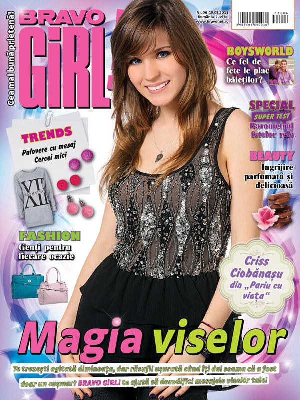 BRAVO GIRL! ~~ Cover girl: Criss Ciobanasu ~~ 19 Martie  2013