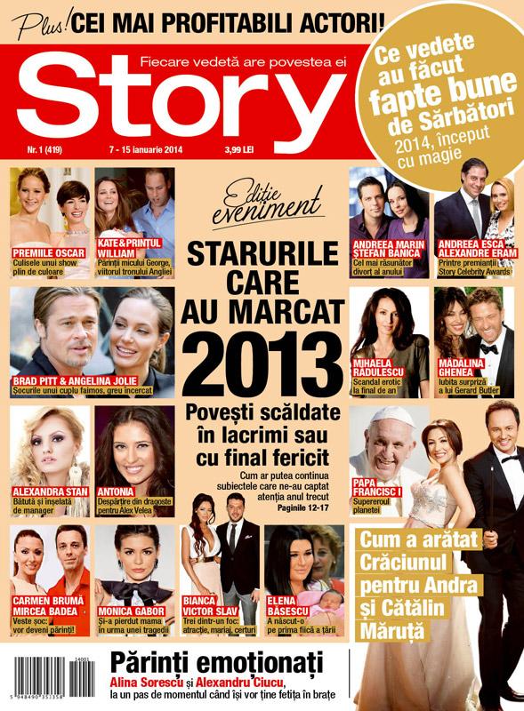 Story Romania ~~ Editie eveniment: Starurile care au marcat 2013 ~~ 7 Ianuarie 2014