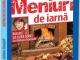 Cartea de bucate MENIURI DE IARNA ~~ Bucate la gura sobei cu Adriana Trandafir ~~ 31 Ianuarie 2014 ~~ Pret: 10 lei