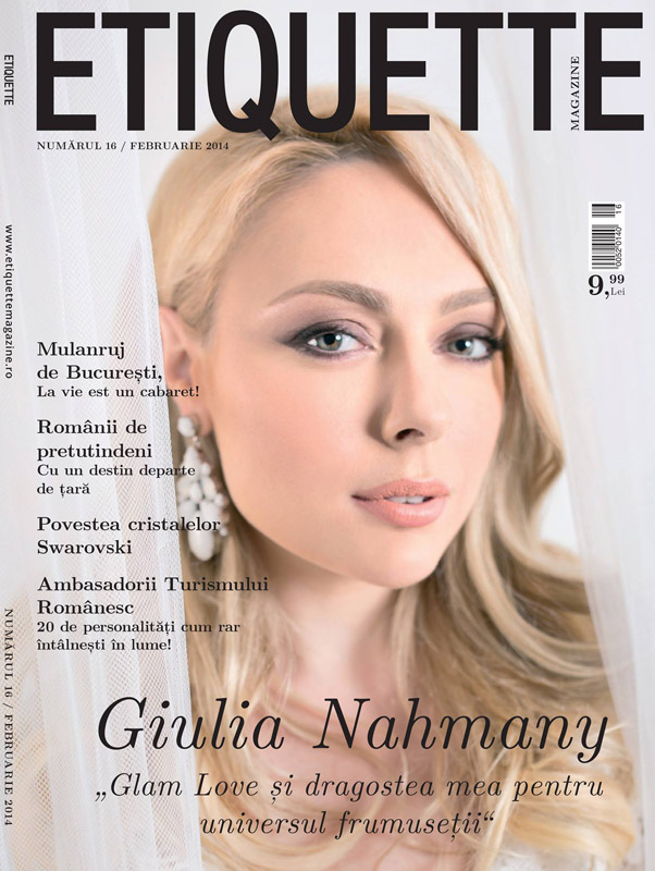 Etiquette Magazine ~~ Coperta: Julia Nahmany ~~ Februarie 2014