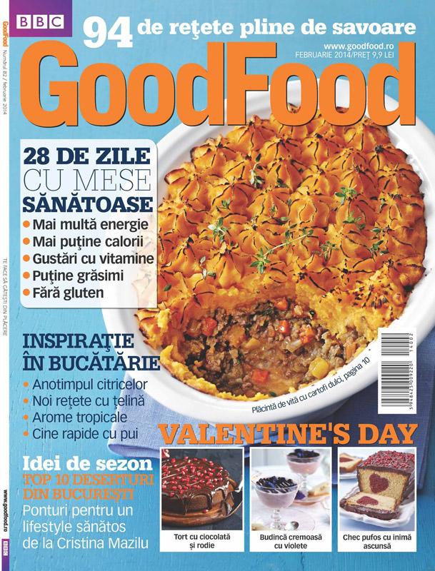 Good Food Romania ~~ 28 de zile cu mese sanatoase ~~ Februarie 2014