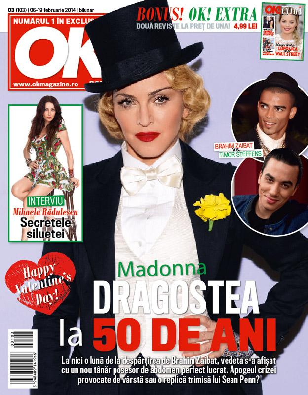 OK! Magazine Romania ~~ Coperta: Madonna ~~ 6 Februarie 2014