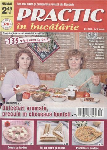 Practic in Bucatarie ~~ Dulceturi aromate, precum cheseaua bunicii ~~ nr. 2/2014