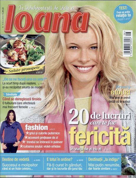 Revista IOANA ~~ 20 de lucruri care te fac fericita in viata de zi cu zi ~~ 20 Februarie 2014