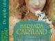 Cartea PE ARIPILE IUBIRII, de Barbara Cartland ~~ 21 Februarie 2014 ~~ Pret: 10 lei