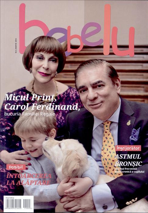 Bebelu ~~ Coperta: Carol Ferdinand si Familia Regala ~~ Martie 2014
