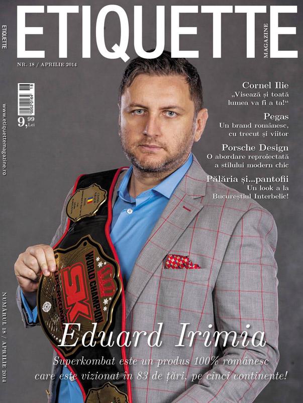 Etiquette Magazine ~~ Coperta: Eduard Irimia ~~ Aprilie 2014