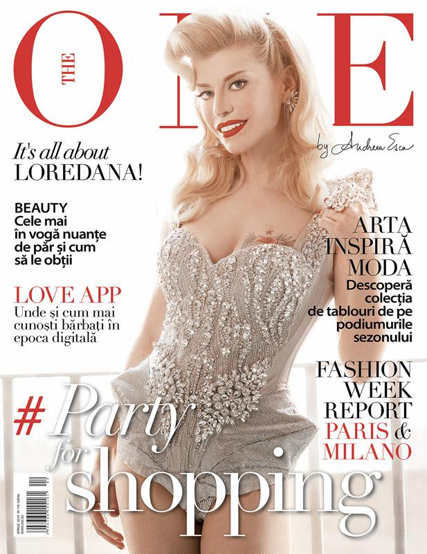 The One Magazine ~~ Coperta: Loredana Groza ~~ Aprilie 2014