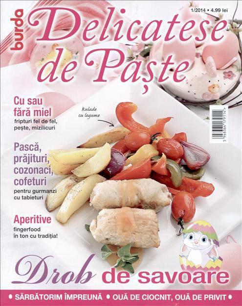 Burda Delicatese de Paste ~~ nr. 1/2014 ~~ Pret: 5 lei