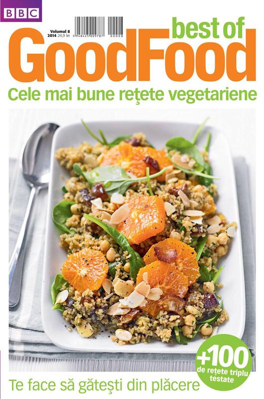 Best of Good Food Romania ~~ Volumul 8: Cele mai bune retete vegetariene ~~ Pret: 25 lei  ~~ 2014