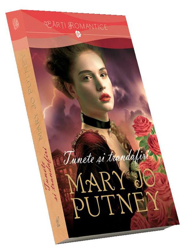 Romanul TUNETE SI TRANDAFIRI, de Mary Jo Putney ~~ Volumul 151 din colectia Carti Romantice ~~ 2 Mai 2014 ~~ Pret: 10 lei