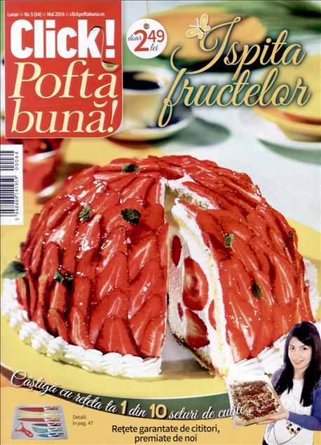 Click Pofta buna ~~ Ispita fructelor ~~ Mai 2014 ~~ Pret: 2,50 lei