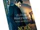 Romanul LEGATURI PRIMEJDIOASE. MANA DESTINULUI, de Nora Roberts ~~ Volumul 152 din colectia Carti Romantice ~~ 9 Mai 2014 ~~ Pret: 1,50 lei