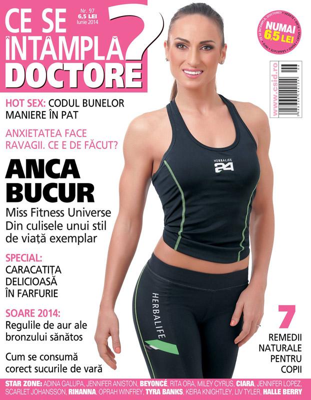 Ce se intampla, Doctore? ~~ Coperta: Anca Bucur, Miss Fitness Universe ~~ Iunie 2014