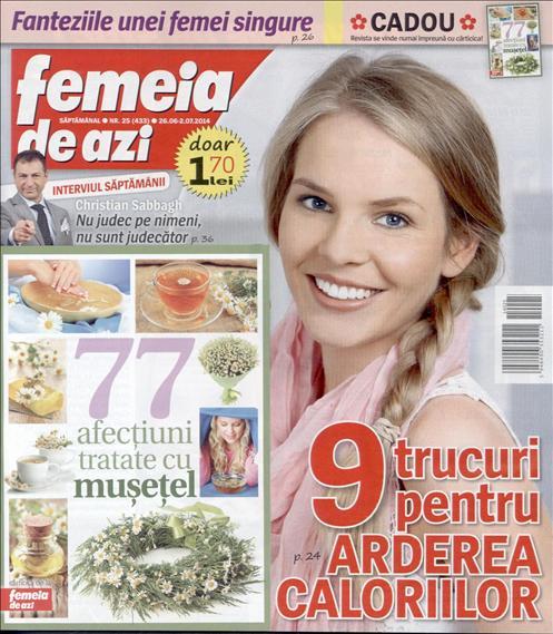 Femeia de azi ~~ Carticica: 77 afectiuni tratate cu musetel ~~ 26 Iunie 2014 ~~ 1,70 lei