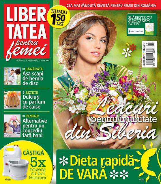 Libertatea pentru femei ~~ Leacuri pentru imunitate din Siberia ~~ 27 Iunie 2014 ~~ Pret: 1,50 lei