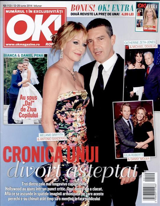 OK! Romania ~~ Coperta: Antonio Banderas si Melanie Griffith ~~ OK! Extra: Secrete din jurnal ~~ 12 Iunie 2014 ~~ Pret: 5 lei