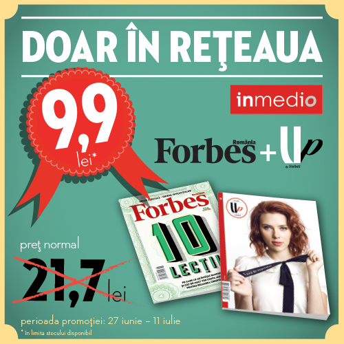 Pachet special Forbes Romania si UP by Forbes la pretul de 10 lei, in reteaua Inmedio ~~ 27 Iunie - 11 Iulie 2014