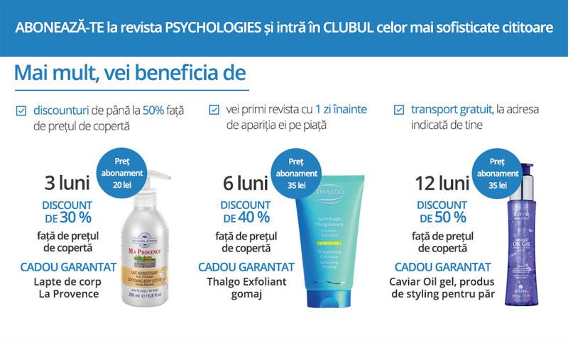 Oferta de abonament pentru revista Psychologies Romania, valabila pentru luna Iulie 2014