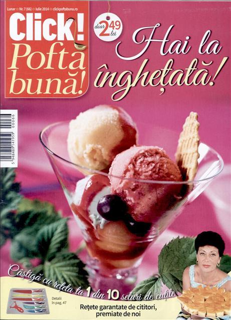 Click Pofta buna! ~~ Hai la inghetata ~~ Nr. 7 Iulie 2014 ~~ Pret: 2,50 lei