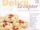 Delicii la cuptor ~~ Cadou: tava pentru tarte din silicon ~~ Nr. 23 din 8 Iulie 2014 ~~ Pret: 20 lei