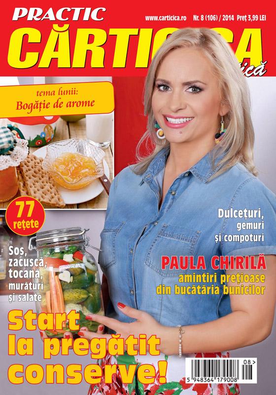Carticica Practica ~~ Coperta: Paula Chirila ~~ Nr. 8 din August 2014 ~~ Pret: 4 lei
