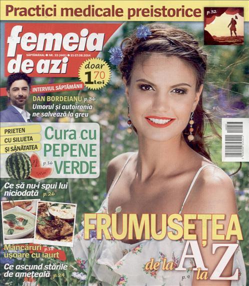 Femeia de azi ~~  Frumusetea de la A la Z ~~ 21 August 2014 ~~ Pret: 1,70 lei