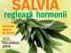 Sanatatea de azi ~~ Salvia regleaza hormonii ~~ August 2014 ~~ Pret: 4 lei