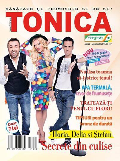 Revista TONICA ~~ Coperta: Horia, Delia si Stefan ~~ August-Septembrie 2014 ~~ Pret: 7 lei