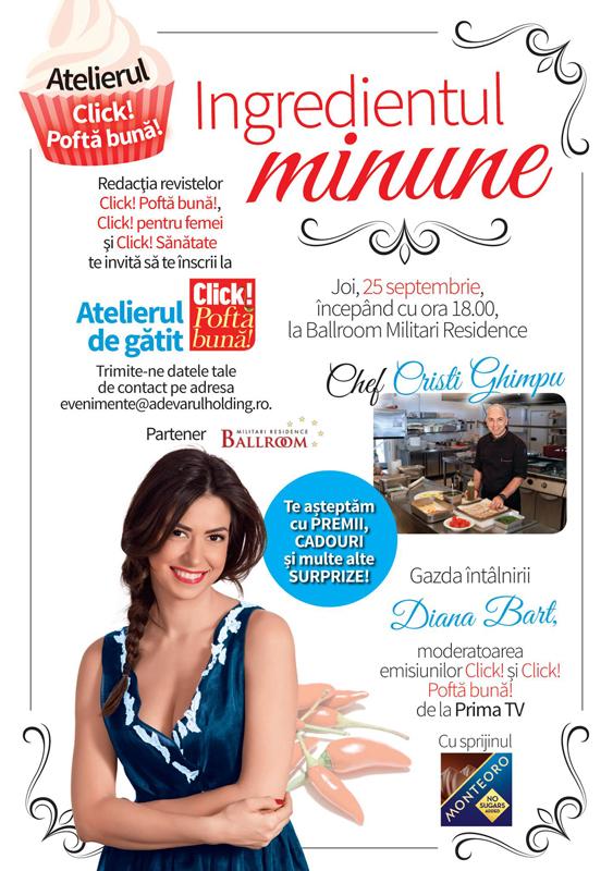 Eveniment Click Pofta buna! ~~ Ingredientul minune ~~ Bucuresti, 25 Septembrie 2014