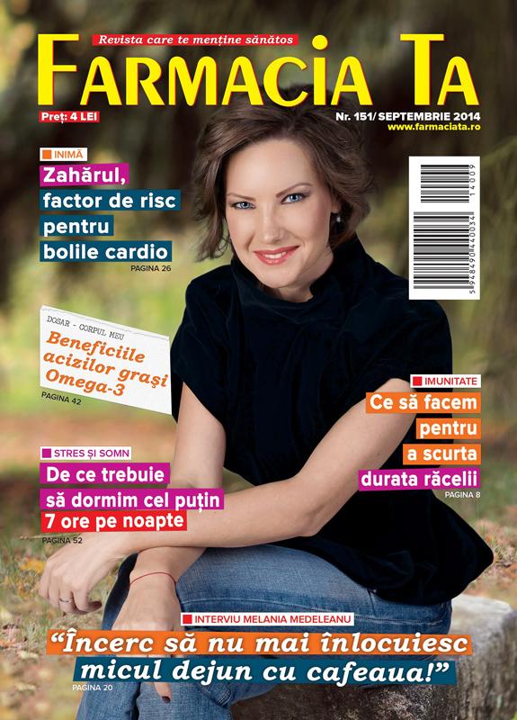Farmacia Ta ~~ Coperta: Melania Medeleanu ~~ Nr. 151 din Septembrie 2014 ~~  Pret: 4 lei