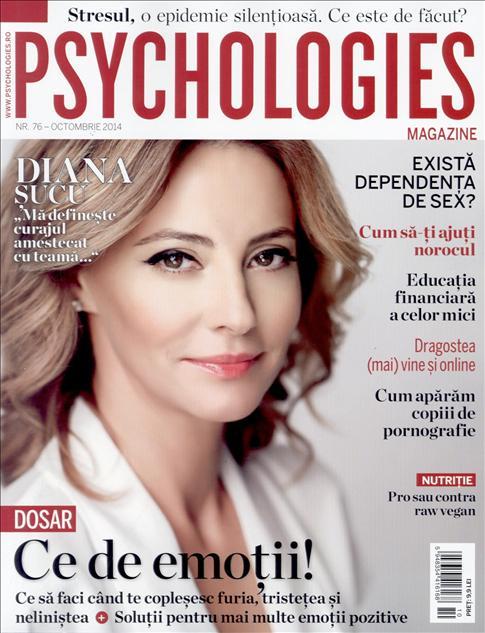 Psychologies Romania ~~ Coperta: Diana Sucu ~~ Octombrie 2014