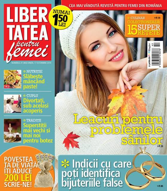 Libertatea pentru femei ~~ Leacuri pentru problemele sanilor ~~ 17 Octombrie 2014 ~~ Pret: 1,50 lei