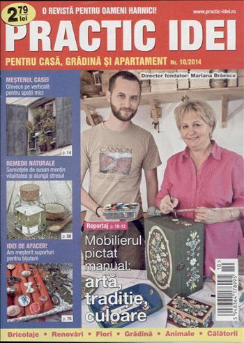 Practic idei pentru casa, gradina si apartament ~~ Reportaj: Mobilierul pictat manual: arta, traditie, culoare ~~ Nr. 10 din Octombrie 2014
