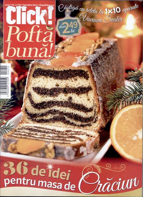 Click Pofta buna! ~~ 36 de idei pentru masa de Craciun ~~ Noiembrie 2014 ~~ Pret: 2,50 lei
