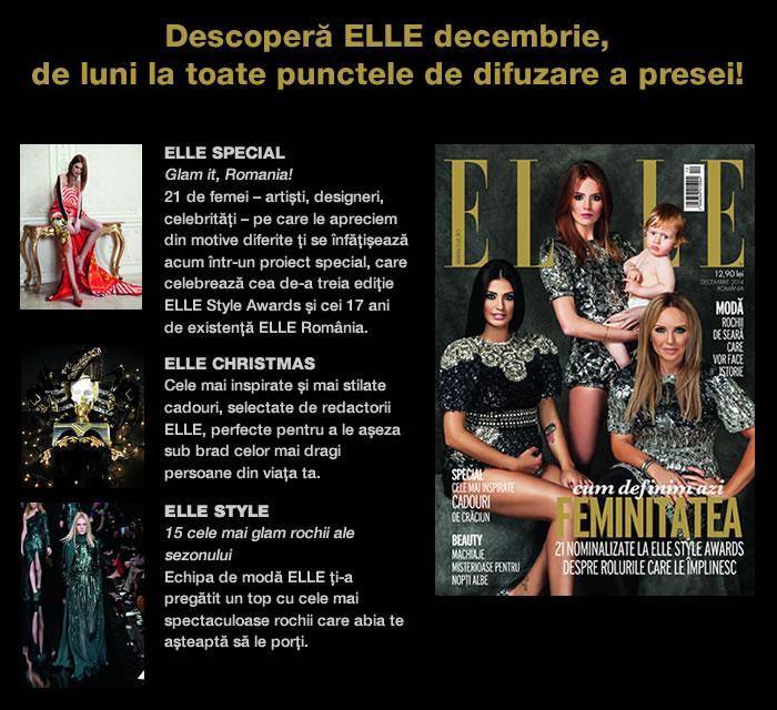 Promo pentru editia de Decembrie 2014 a revistei ELLE Romania