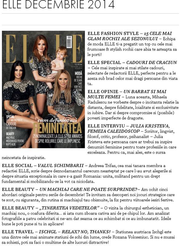 Din cuprinsul revistei ELLE Romania, editia de Decembrie 2014